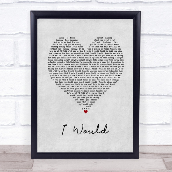 One Direction I Would Grey Heart Song Lyric Print