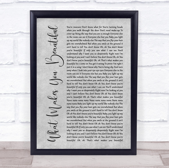 One Direction What Makes You Beautiful Grey Rustic Script Song Lyric Print