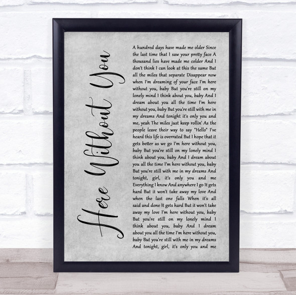 3 Doors Down Here Without You Grey Rustic Script Song Lyric Print