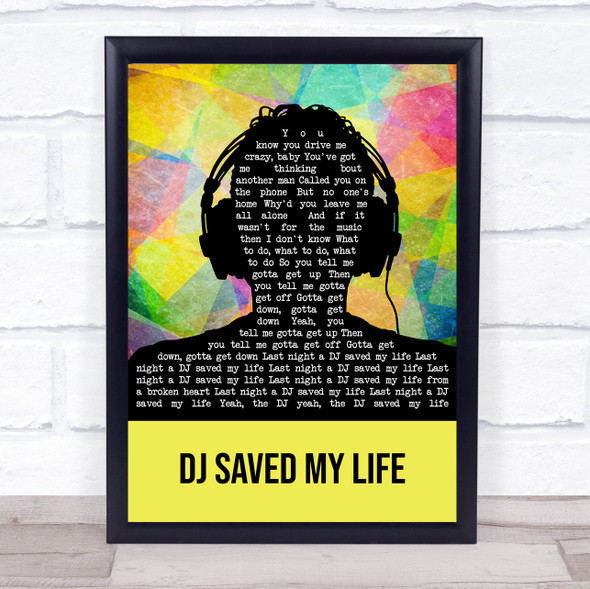 Indeep DJ Saved My Life Multicolour Man Headphones Song Lyric Print