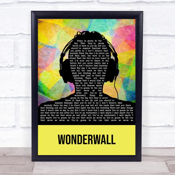 Oasis Wonderwall Multicolour Man Headphones Song Lyric Print