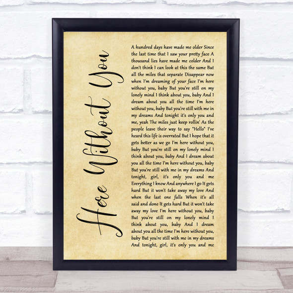 3 Doors Down Here Without You Rustic Script Song Lyric Print