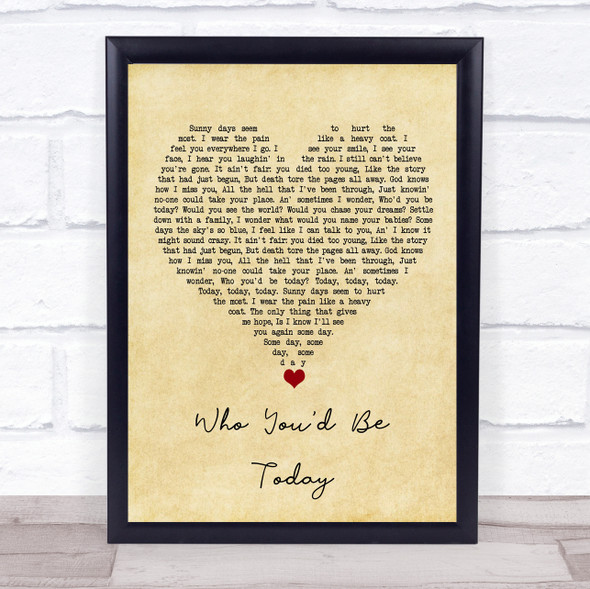 Kenny Chesney Who You'd Be Today Vintage Heart Song Lyric Print