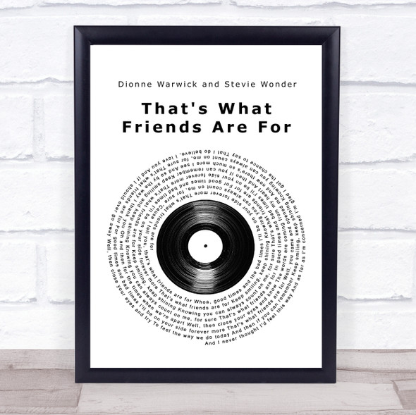Dionne Warwick That's What Friends Are For Vinyl Record Song Lyric Print