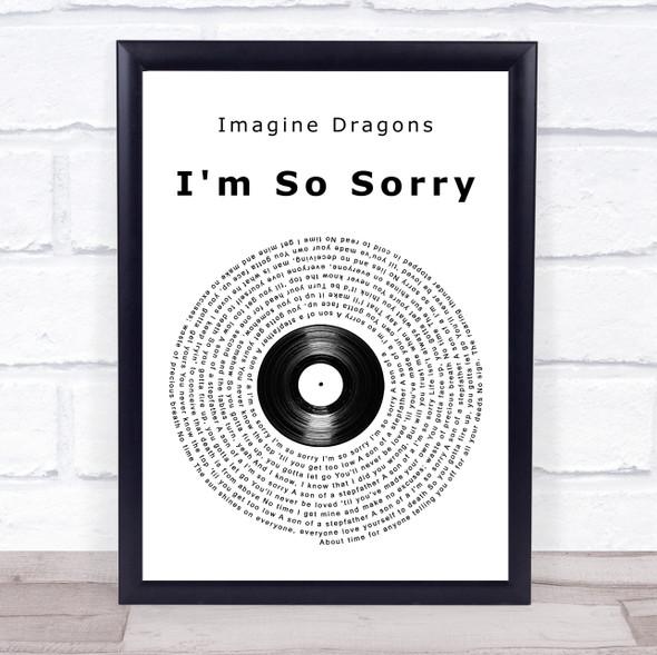 Imagine Dragons I'm So Sorry Vinyl Record Song Lyric Print