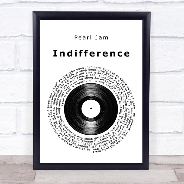 Pearl Jam Indifference Vinyl Record Song Lyric Print