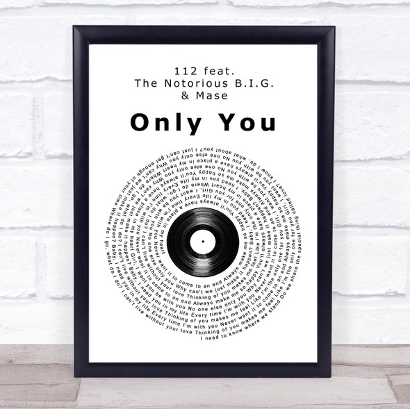 112 [feat. The Notorious B.I.G. & Mase] Only You Vinyl Record Song Lyric Print