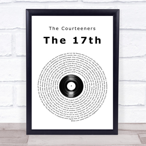 The Courteeners The 17th Vinyl Record Song Lyric Print