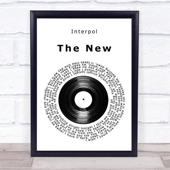 Interpol The New Vinyl Record Song Lyric Print