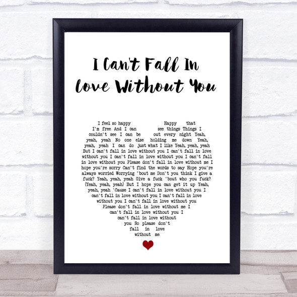 Zara Larsson I Can't Fall In Love Without You White Heart Song Lyric Print