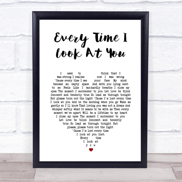Il Divo Every Time I Look At You White Heart Song Lyric Print