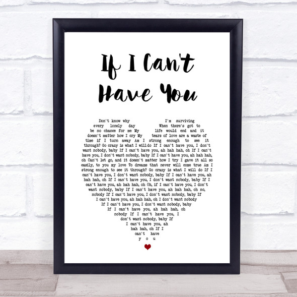 Yvonne Elliman If I Can't Have You White Heart Song Lyric Print