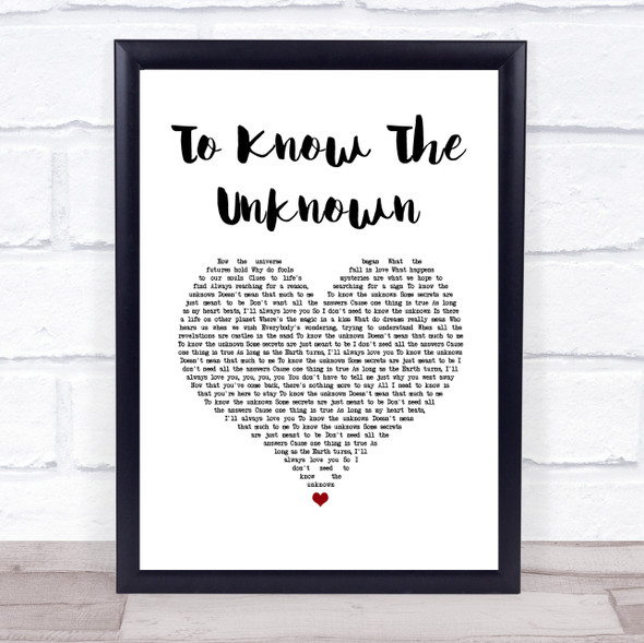 Innosense To Know The Unknown White Heart Song Lyric Print
