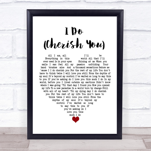 98 Degrees I Do (Cherish You) White Heart Song Lyric Print