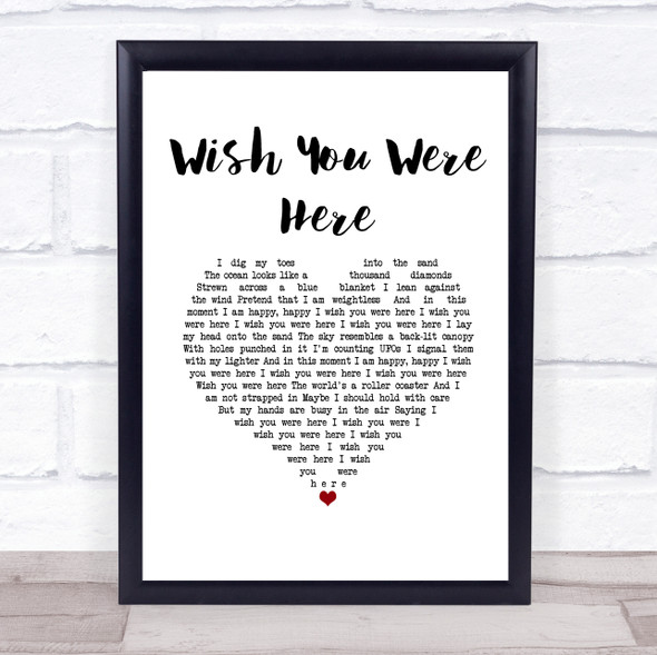 Incubus Wish You Were Here White Heart Song Lyric Print