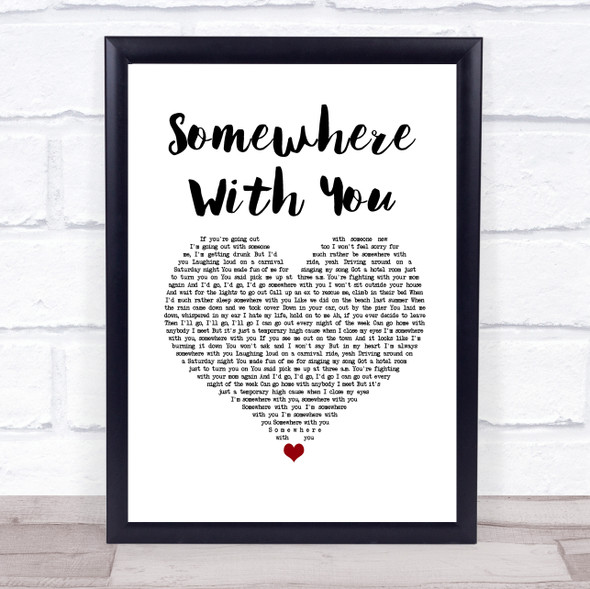 Kenny Chesney Somewhere With You White Heart Song Lyric Print