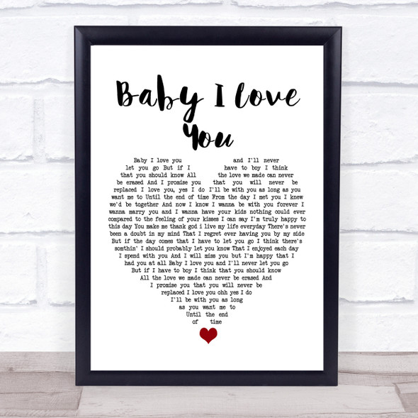 1st Lady Baby I Love You White Heart Song Lyric Print