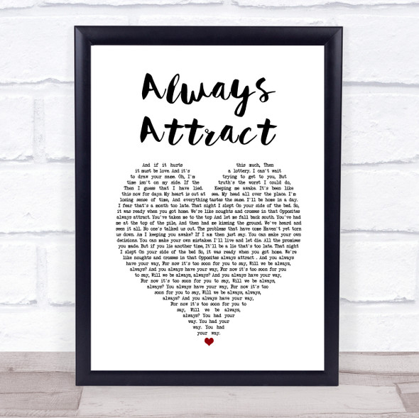 You Me At Six Always Attract White Heart Song Lyric Print