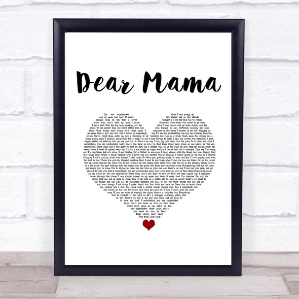 2Pac Dear Mama White Heart Song Lyric Print