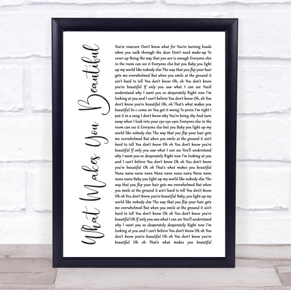 One Direction What Makes You Beautiful White Script Song Lyric Print