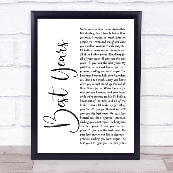 5 Seconds Of Summer Best Years White Script Song Lyric Print
