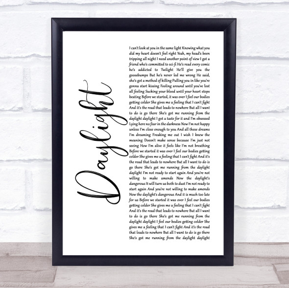 5 Seconds Of Summer Daylight White Script Song Lyric Print