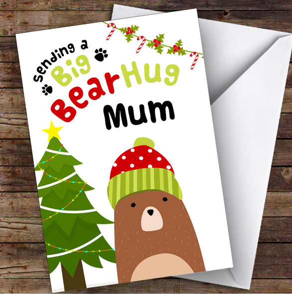 Mum Sending A Big Bear Hug Personalised Christmas Card