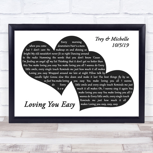 Zac Brown Band Loving You Easy Landscape Black & White Two Hearts Song Lyric Music Art Print