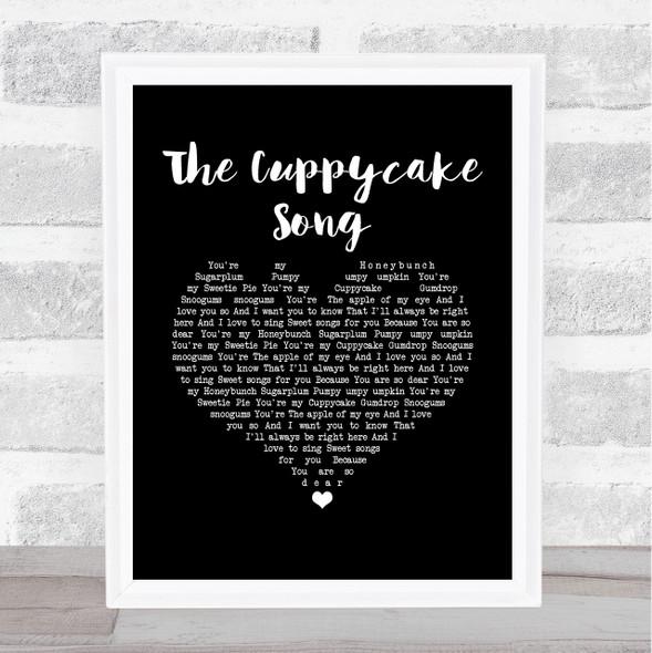 The Cuppycake Song Black Heart Song Lyric Music Art Print
