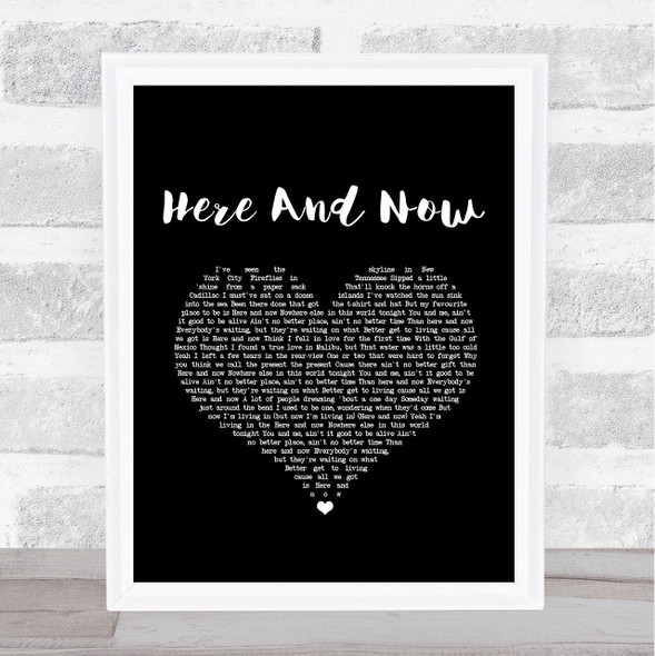 Kenny Chesney Here And Now Black Heart Song Lyric Music Art Print