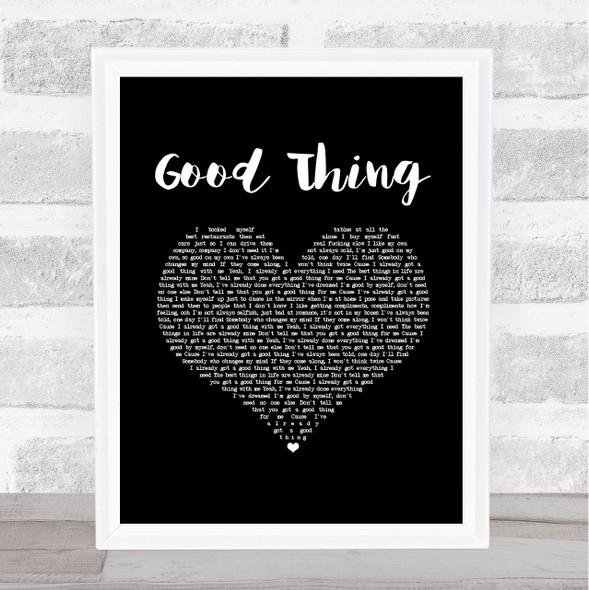 Zedd & Kehlani Good Thing Black Heart Song Lyric Music Art Print