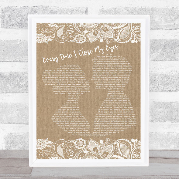 Baby Face Every Time I Close My Eyes Burlap & Lace Song Lyric Music Art Print