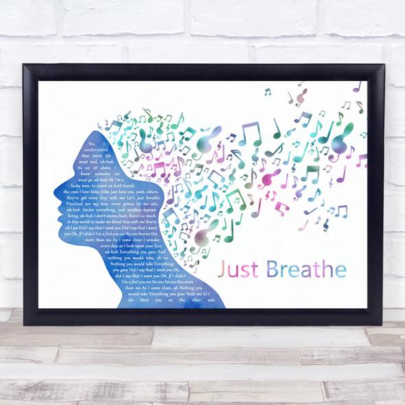 Pearl Jam Just Breathe Colourful Music Note Hair Song Lyric Music Art Print