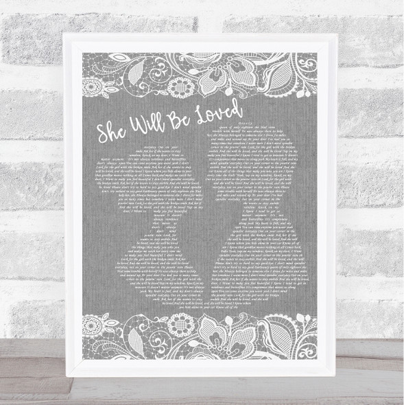 Maroon 5 She Will Be Loved Grey Burlap & Lace Song Lyric Music Art Print