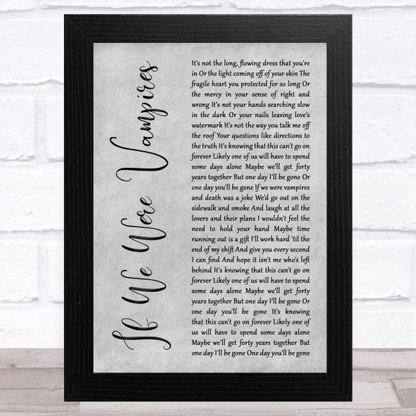 Jason Isbell and the 400 Unit If We Were Vampires Grey Rustic Script Song Lyric Music Art Print