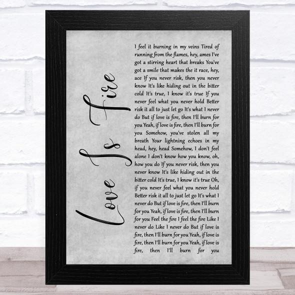 Freya Ridings Love Is Fire Grey Rustic Script Song Lyric Music Art Print