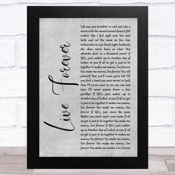 Kane Brown Live Forever Grey Rustic Script Song Lyric Music Art Print