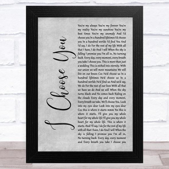 Ryann Darling I Choose You Grey Rustic Script Song Lyric Music Art Print