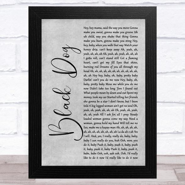 Led Zeppelin Black Dog Grey Rustic Script Song Lyric Music Art Print