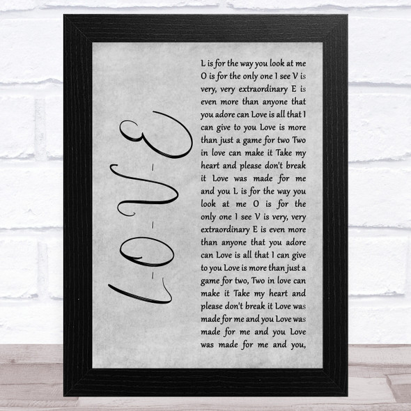 Nat King Cole L-O-V-E Grey Rustic Script Song Lyric Music Art Print