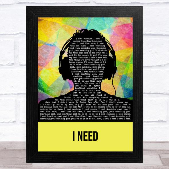 Maverick Sabre I Need Multicolour Man Headphones Song Lyric Music Art Print