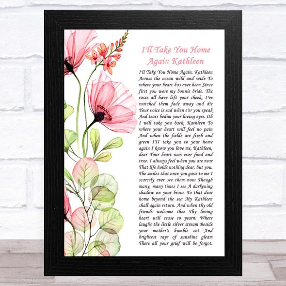 The Fureys I'll Take You Home Again Kathleen Floral Poppy Side Script Song Lyric Music Art Print