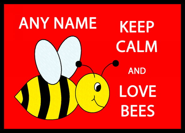 Keep Calm And Love Bees Personalised Computer Mousemat