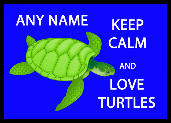 Keep Calm And Love Turtles Personalised Computer Mousemat