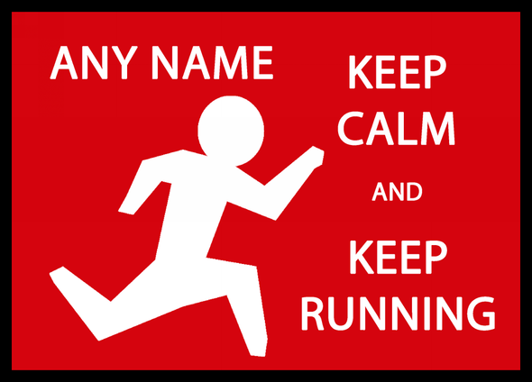 Keep Calm And Keep Running Personalised Computer Mousemat