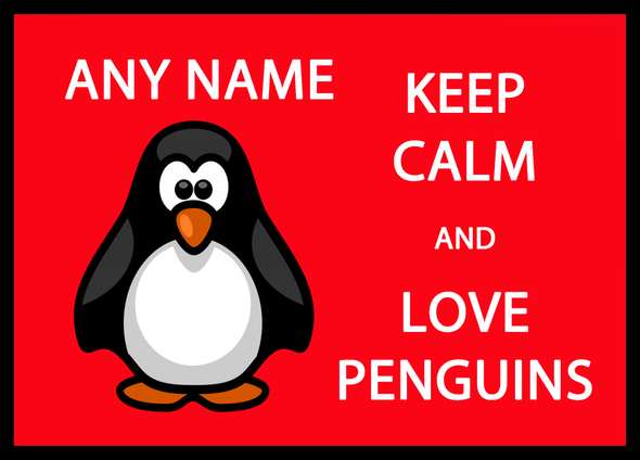 Keep Calm And Love Penguins Personalised Computer Mousemat