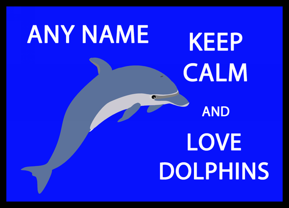 Keep Calm And Love Dolphins Personalised Computer Mousemat