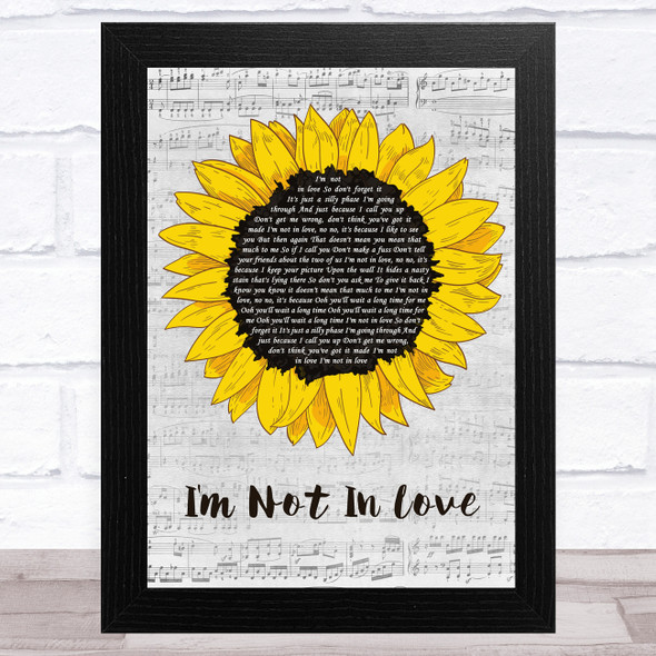 10cc I'm Not In Love Grey Script Sunflower Song Lyric Music Art Print