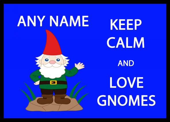 Keep Calm And Love Gnomes Personalised Computer Mousemat