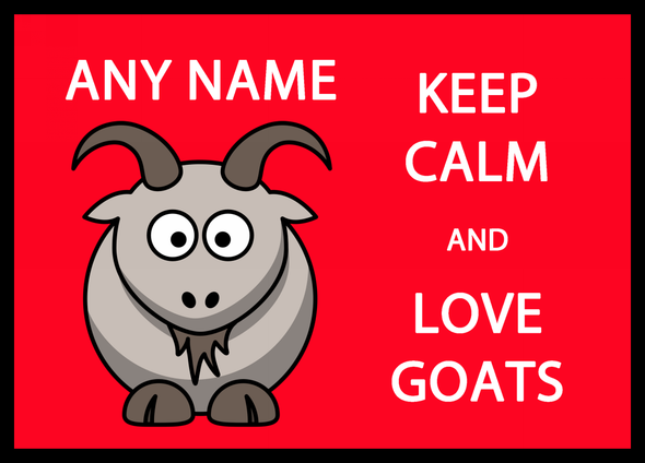 Keep Calm And Love Goats Personalised Computer Mousemat